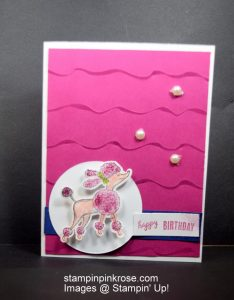 Stampin' Up! CAS Birthday card made with the Birthday Friends stamp set and designed by Demo Pamela Sadler. This is perfect for all, poodle lovers. See more cards at stampinkrose.com and etsycardstrulyheart