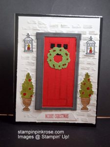 Stampin' Up! Christmas card with At Home with You stamp set and designed by Demo Pamela Sadler. This card is so welcoming you will want to make it. See more cards at stampinkrose.com and etsycardstrulyheart